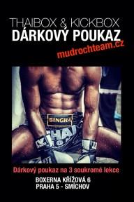 Dárkový poukaz - tréninky thaibox, kickbox Praha 5, Smíchov - Mudroch team